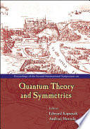 Proceedings of the Second International Symposium on Quantum Theory and Symmetries