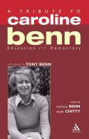 A Tribute to Caroline Benn