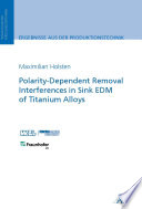Polarity Dependent Removal Interferences in Sink EDM of Titanium Alloys