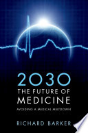 2030   The Future of Medicine
