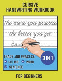 Cursive Handwriting Workbook For Beginners