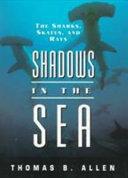 Shadows in the Sea