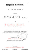 A Harmony of the Essays, Etc. of Francis Bacon