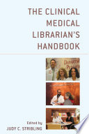 The Clinical Medical Librarian's Handbook