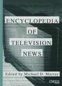 Encyclopedia of Television News