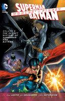 Worlds' Finest Vol. 6: The Secret History of Superman and Batman