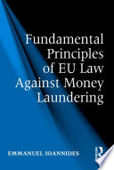 Fundamental Principles Of Eu Law Against Money Laundering
