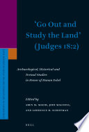 Go Out and Study the Land     Judges 18 2  Book