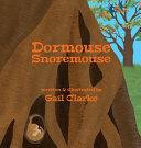 Dormouse Snoremouse