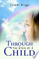 Through The Eyes Of A Child Book PDF