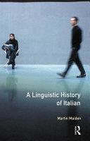A Linguistic History of Italian
