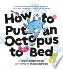 How to Put an Octopus to Bed Book PDF