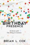 Birthday Presence