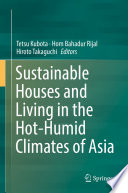 Sustainable Houses and Living in the Hot-Humid Climates of Asia