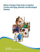 Effects Of Omega 3 Fatty Acids On Cognitive Function With Aging Dementia And Neurological Diseases Book PDF