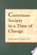 Cantonese Society In A Time Of Change