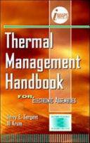 Thermal Management Handbook  For Electronic Assemblies Book