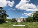 A Garden for the President