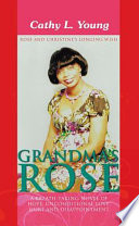 Grandma'S Rose: a Breath Taking Novel of Hope, Unconditional Love, Hurt and Disappointment