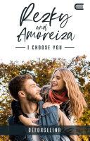 Rezky & Amoreiza - I Choose You