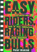 Easy Riders Raging Bulls Pdf/ePub eBook