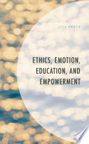 Ethics Emotion Education And Empowerment Book PDF