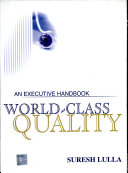 World-Class Quality: An Executive Handbo