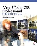 Adobe After Effects CS3 Professional Studio Techniques [Pdf/ePub] eBook