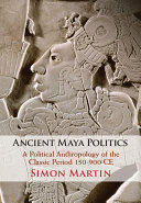 Ancient Maya Politics