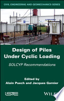 Design of Piles Under Cyclic Loading Book