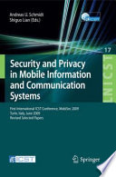Security and Privacy in Mobile Information and Communication Systems Book