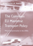 The Common EU Maritime Transport Policy