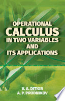 Operational Calculus in Two Variables and Its Applications