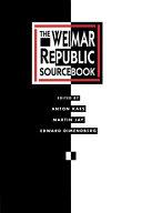 The Weimar Republic Sourcebook