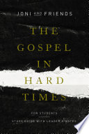 The Gospel in Hard Times for Students Book