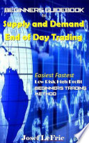 Beginners Guidebook to Supply and Demand End of Day Trading