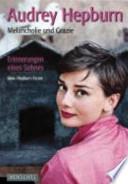 Audrey Hepburn  : Melancholie und Grazie