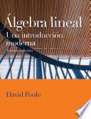 Algebra Lineal. Una Introduccion Moderna