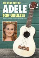 Adele: The Very Best Of for Ukulele