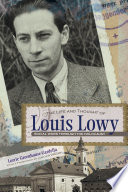 The Life and Thought of Louis Lowy  : Social Work Through the Holocaust