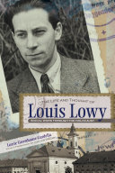 The Life and Thought of Louis Lowy