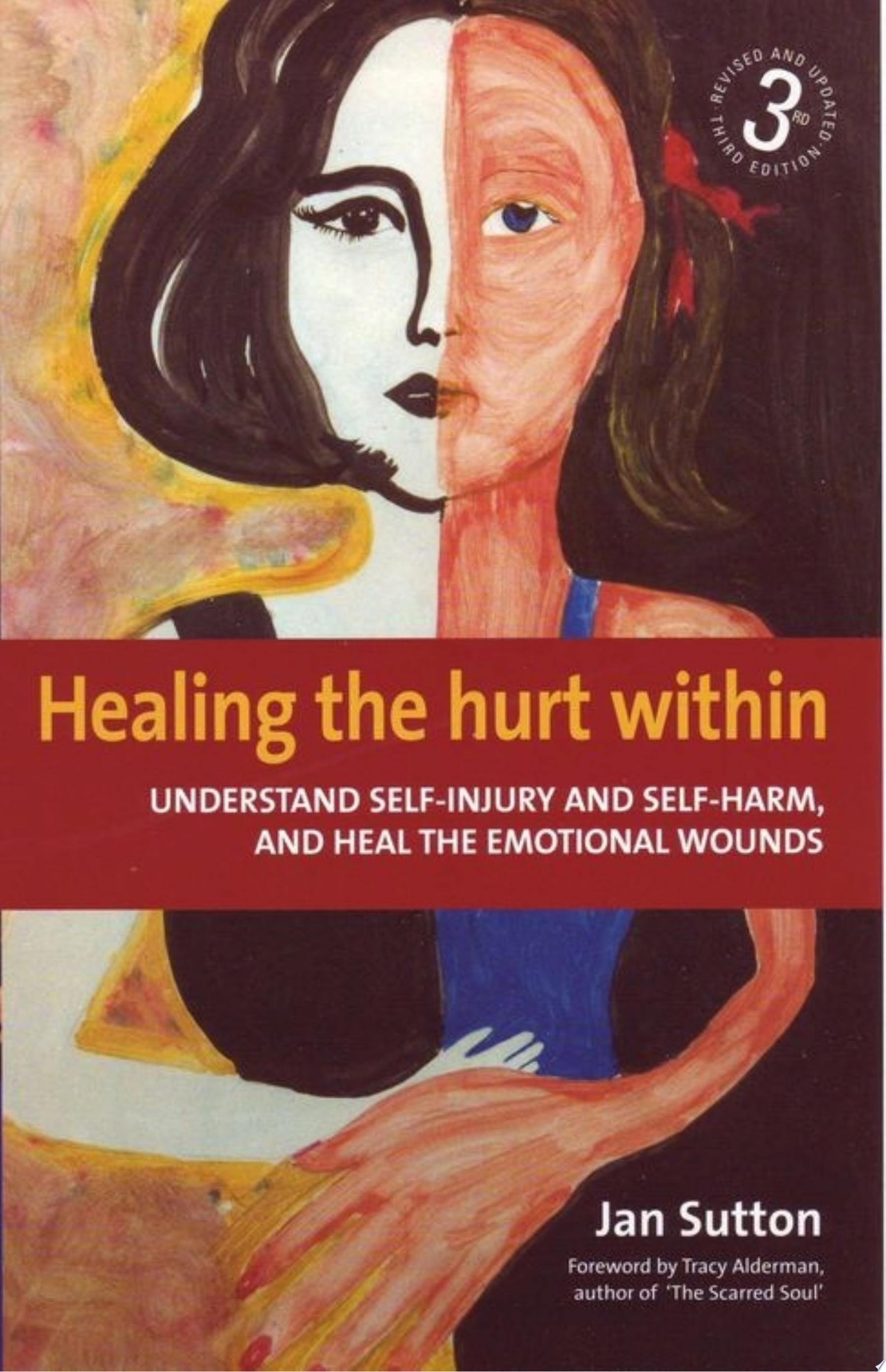 Healing the Hurt Within 3rd Edition