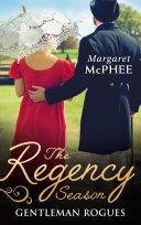 The Regency Season  Gentleman Rogues  The Gentleman Rogue   The Lost Gentleman