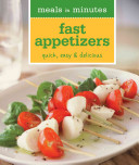 Meals in Minutes  Fast Appetizers Book