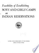 Feasibility of Establishing Boys  and Girls  Camps on Indian Reservations