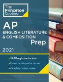 Princeton Review AP English Literature   Composition Prep  2021