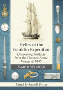 Relics of the Franklin Expedition