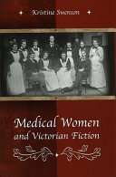 Medical Women and Victorian Fiction