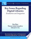 Key Issues Regarding Digital Libraries Book PDF