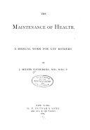 The maintenance of health